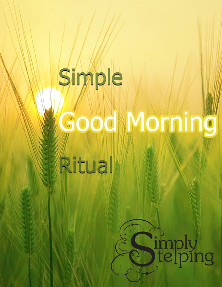 goodmorning-ritual